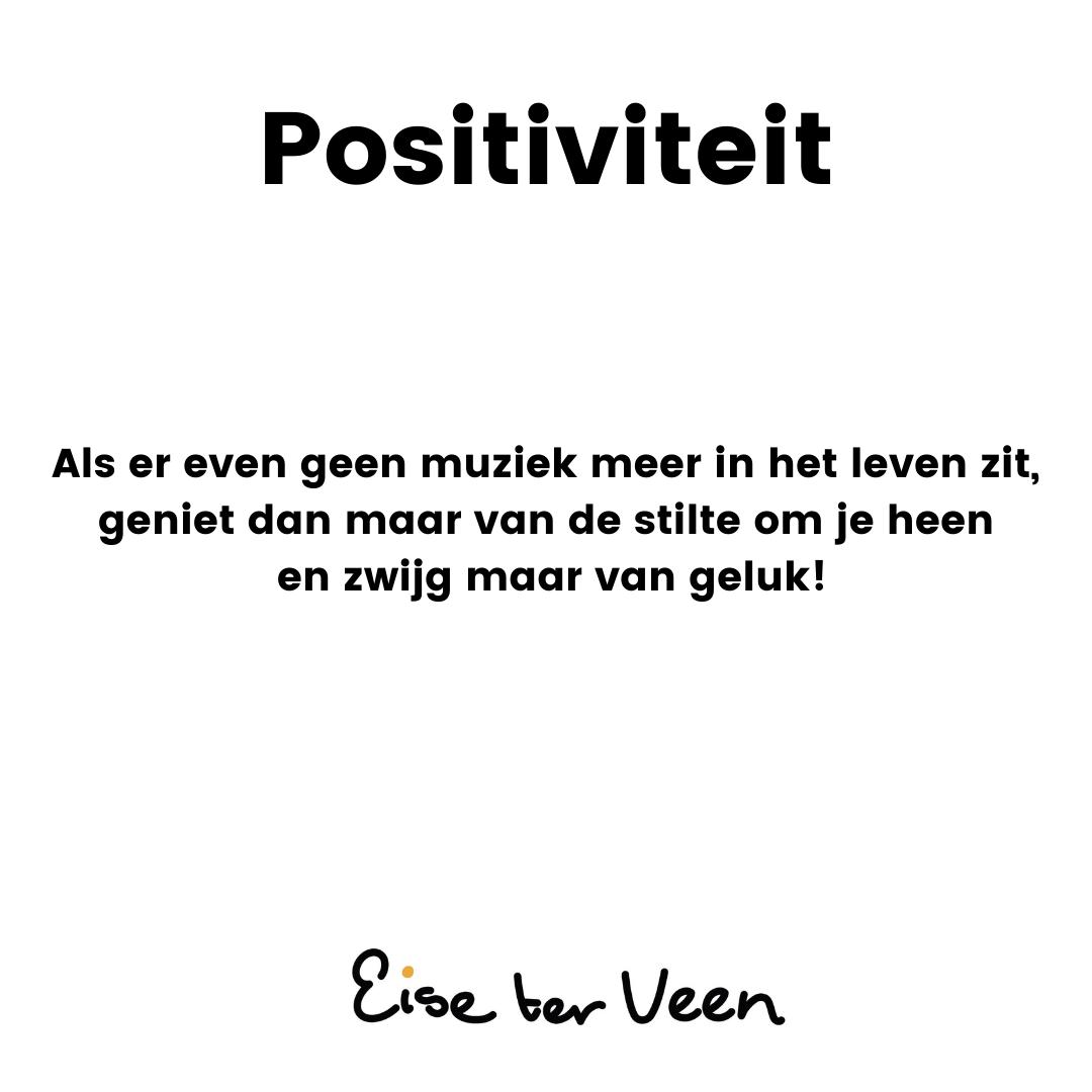 Eise ter Veen - Positiviteit