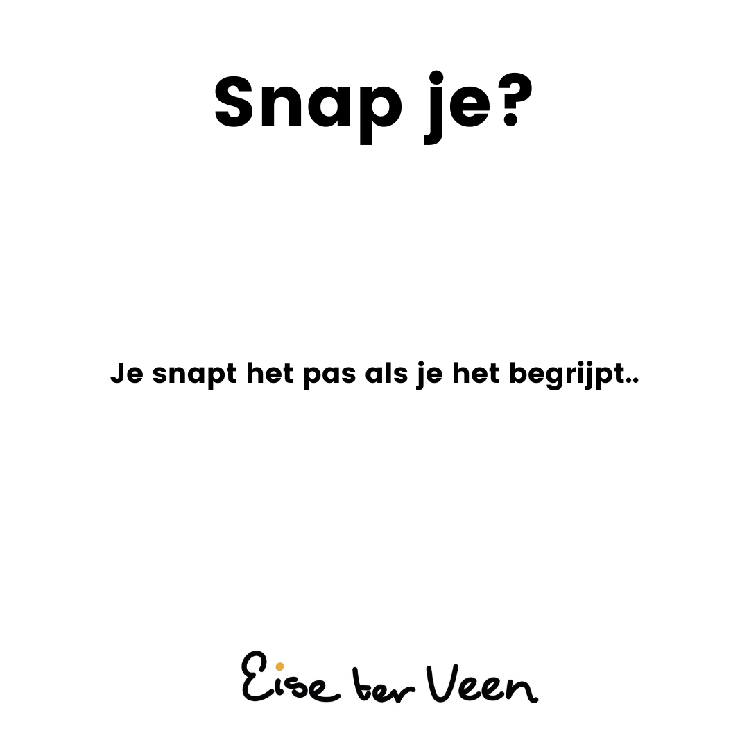 Eise ter Veen - Snap je_
